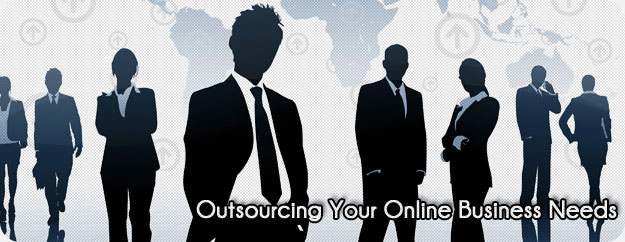 Outsourcing Your Online Business Needs